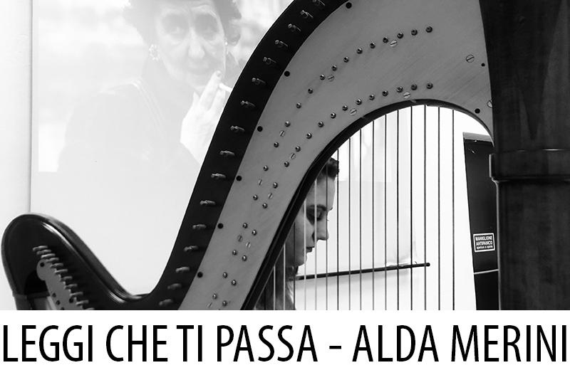 Leggi che ti passa, Alda Merini - Accademia Musicale Crepaldi